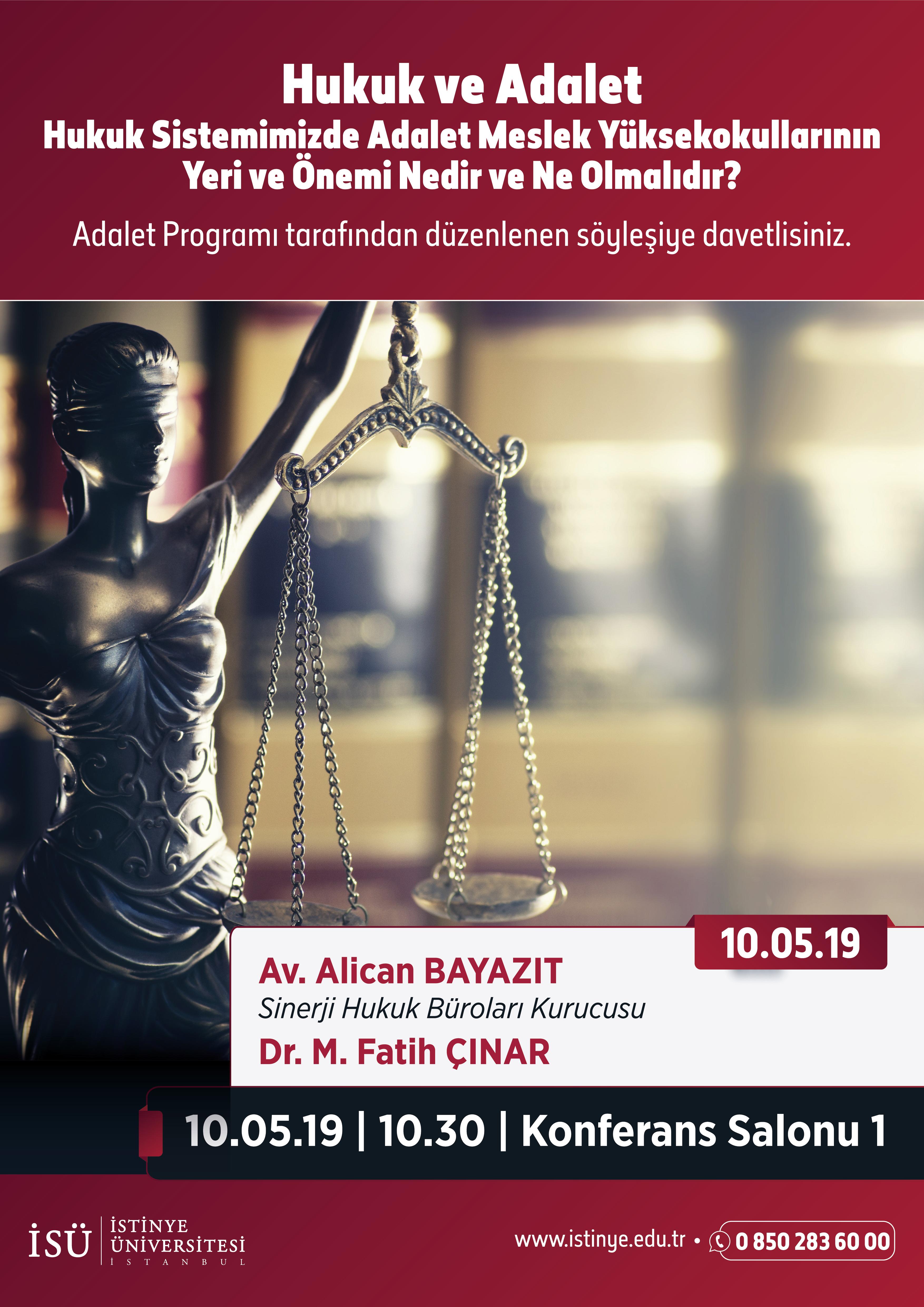 hukuk ve adalet hukuk sistemimizde adalet meslek yuksekokullarinin yeri ve onemi nedir ve ne olmalidir istinye universitesi