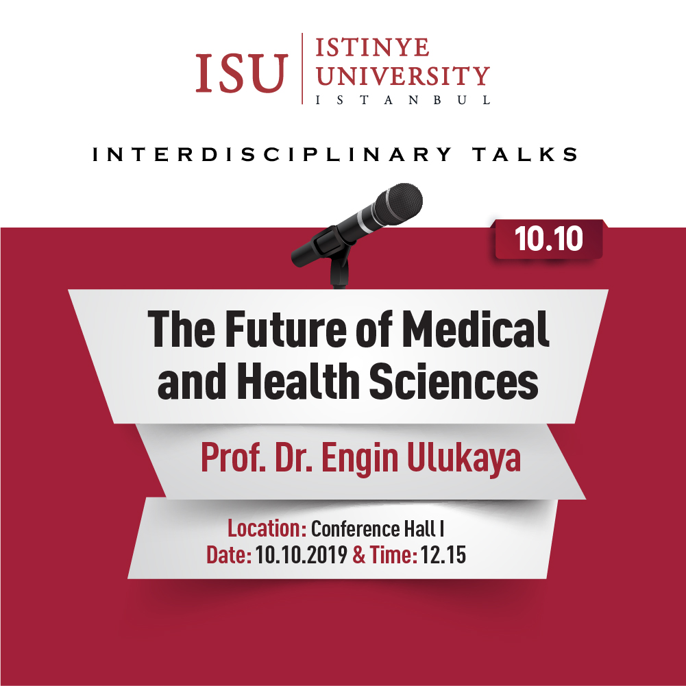 ISU Interdisciplinary Talks / The Future of Medical and Health Sciences